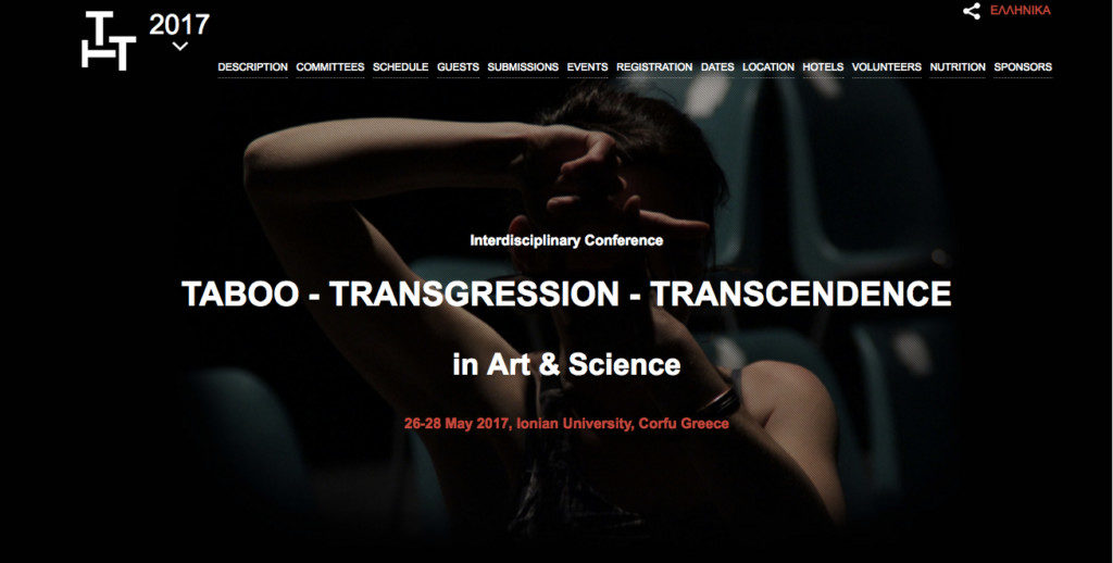 """Interdisciplinary conference / """"Taboo – Transgression – Transcendence in Art & Science"""" / Department of Audio and Visual Arts, Ionian University, Greece"""