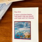 """The new book of Theo Dirix """"In Search of Andreas Vesalius –THE QUEST FOR HIS GRAVE LOST AND NOT YET FOUND"""" (2018)"""